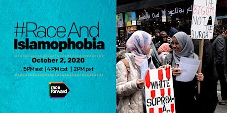 #RaceAnd Islamophobia tickets