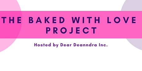 Baked With Love Project tickets