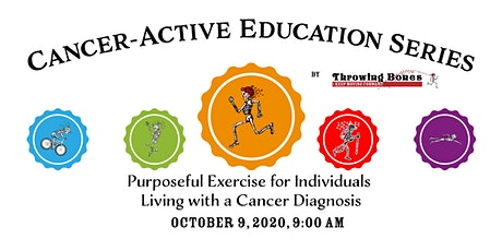 Purposeful Exercise for Individuals Living with a Cancer Diagnosis tickets