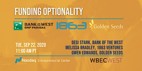 Funding Optionality with Bank of the West, 1863 Ventures, & Golden Seeds tickets