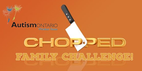 AO Windsor-Essex Family Chopped Challenge tickets