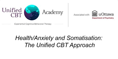 Health/Anxiety and Somatisation: The Unified CBT Approach tickets