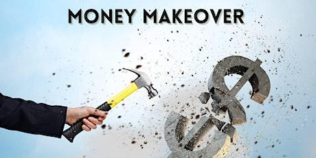 Money Makeover tickets
