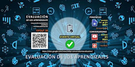 ISFDyT 28 - La Evaluación de los Aprendizajes. boletos