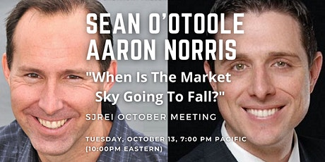 SJREI Monthly Guest Speaker Sean O'Toole & Aaron Norris -Real Estate Trends tickets