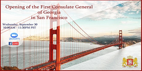 Opening of the First Consulate General of Georgia in San Francisco tickets