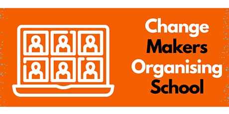 Changemakers Organising School - Season 2 tickets