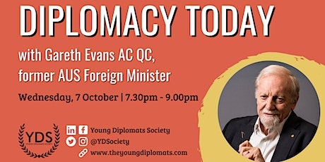 Diplomacy  Today - Australian Foreign Policy with Gareth Evans tickets