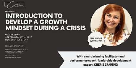 Free Event - Introduction to developing a growth mindset during a crisis tickets