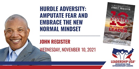 Hurdle Adversity: Amputate Fear and Embrace The New Normal Mindset tickets