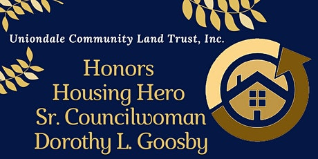 Honoring Sr.Council Woman Dorothy L. Goosby tickets