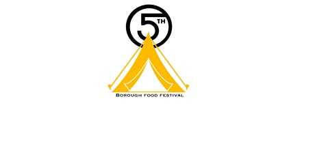 5th Borough Food Festival tickets