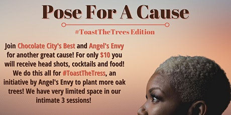 Pose For A Cause: #ToastTheTrees Edition tickets