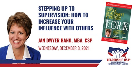 Stepping up to Supervision: How to Increase your Influence with Others tickets