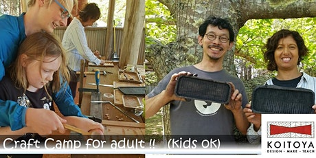 Woodwork Camping at Sassafras Nuts Farm	- Wagata-Bon (Tray) Making- tickets