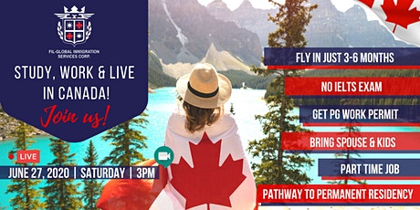 FREE WEBINAR: STUDY, WORK, LIVE IN CANADA tickets