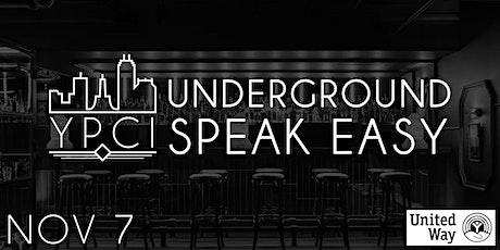 Underground Speakeasy Gala Pres by YPCI & Zink tickets