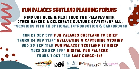 Fun Palaces Scotland - Planning Forums tickets
