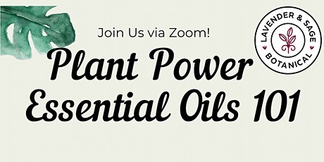 Plant Power - Essential Oils 101 tickets