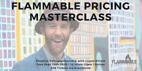 Flammable Pricing Masterclass (Workshop Webinar) tickets