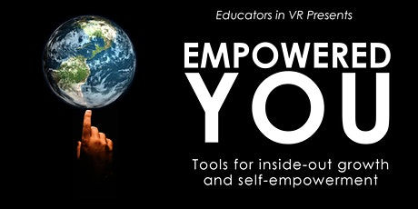 Empowered You: Tools and Training for Inside Growth and Self-Impowerment tickets