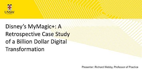 Disney's MyMagic+: A Retrospective Case Study of a Digital Transformation tickets