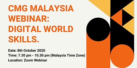 CMG Malaysia Webinar: Digital World Skills tickets