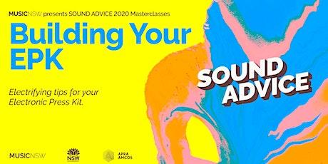 SOUND ADVICE: Building Your EPK tickets