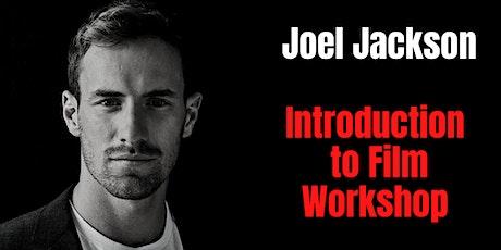 Joel Jackson Introduction to Film Workshop tickets