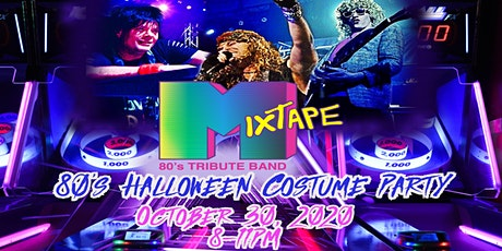 Mixtape's Annual 80's Halloween Costume Party! tickets