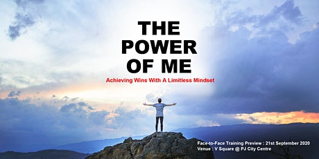 The Power of Me ( Free Face-to-Face Training Preview ) tickets
