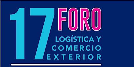17 FORO DE LOGÍSTICA Y COMERCIO EXTERIOR (SEDESU) tickets