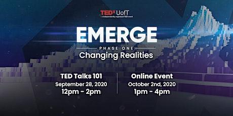 TEDxUofT Emerge Phase I: Changing Realities tickets