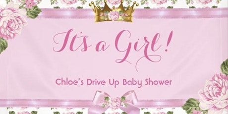 Chloe's Drive Up Baby Shower tickets