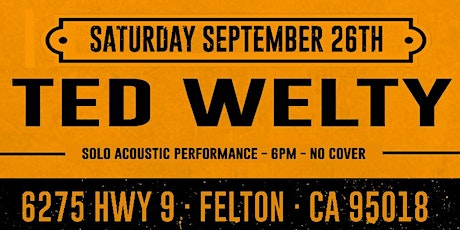 Ted Welty (Dinner & Show - No Cover) tickets