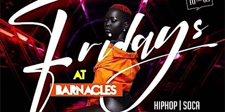 Barnacles Friday's | Free no line wait VIP ticket tickets