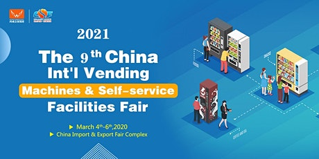 The China In'I Vending Machines & Self-service Facilities Fair( VMF 2021) tickets