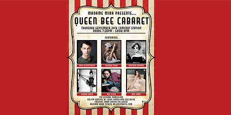Queen Bee Cabaret- Variety Show! tickets