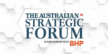 The Australian's Strategic Forum 2020 tickets