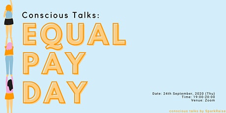 Conscious Talks on Equal Pay tickets
