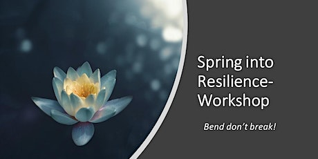 Spring into Resilience Workshop tickets