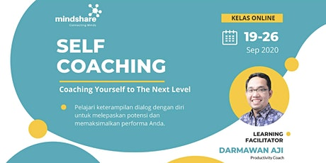 SELF-COACHING: Coaching Yourself To The Next Level [PAID EVENT] tickets
