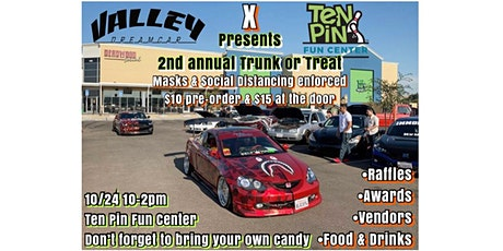 ValleyDreamCar & Ten Pin 2nd Annual Trunk or Treat tickets