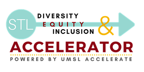 UMSL Diversity, Equity, and Inclusion Accelerator Information Session #1 tickets
