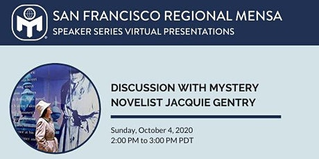 Discussion with Mystery Novelist J.E. (Jacquie) Gentry tickets
