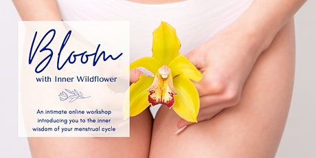 BLOOM with Inner Wildflower tickets