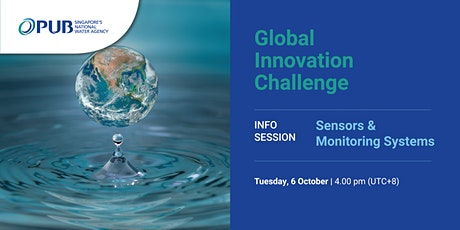 PUB Global Innovation Challenge: Info Session: Sensors & Monitoring Systems tickets