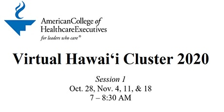 ACHE Virtual Hawaii Cluster Session 1: Leading Strategic Change tickets