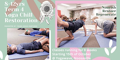 Yoga Chill Restoration, Term 4 tickets