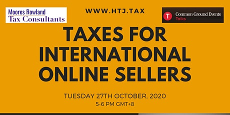 Taxes for International Online Sellers (WEBINAR). tickets